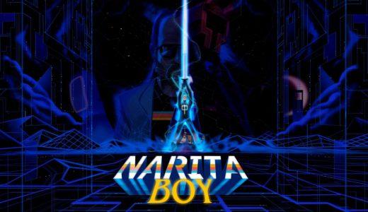 "NARITA BOY(ナリタボーイ)【レビュー/評価】80年代""風""な演出が、あらゆる角度からプレイヤーに迫る怪作"